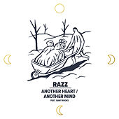 Another Heart / Another Mind feat. Giant Rooks von Razz