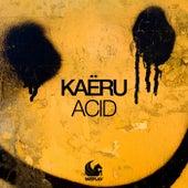 Acid by Kaëru