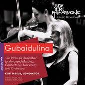 Gubaidulina: Two Paths by New York Philharmonic