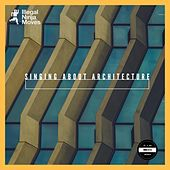 Singing About Architecture - Single by Various Artists