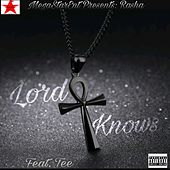 Lord Knows (feat. Tee) by Rasha