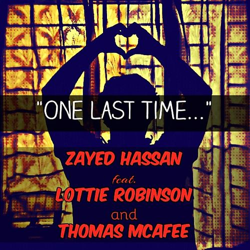 One last time (feat. Lottie Robinson & Thomas McAfee) di Zayed Hassan
