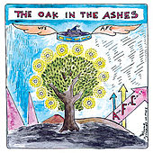 Play & Download The Oak In The Ashes by Amps For Christ | Napster