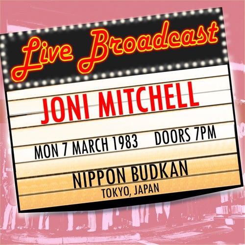 """Joni Mitchell: """"Live Broadcast  7th March 1983 Nippon Budokan, Japan"""""""