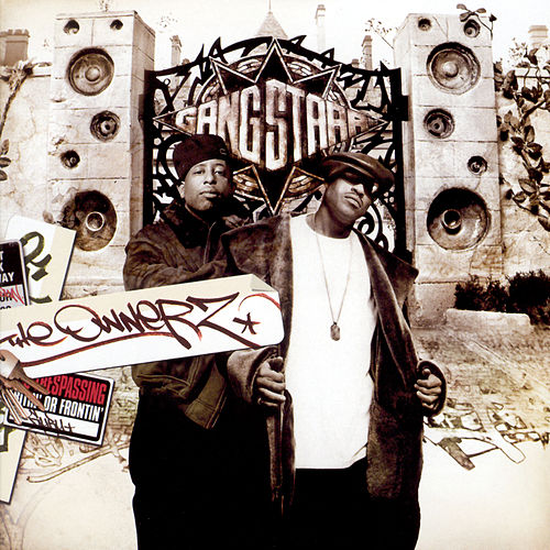 Play & Download The Ownerz by Gang Starr | Napster