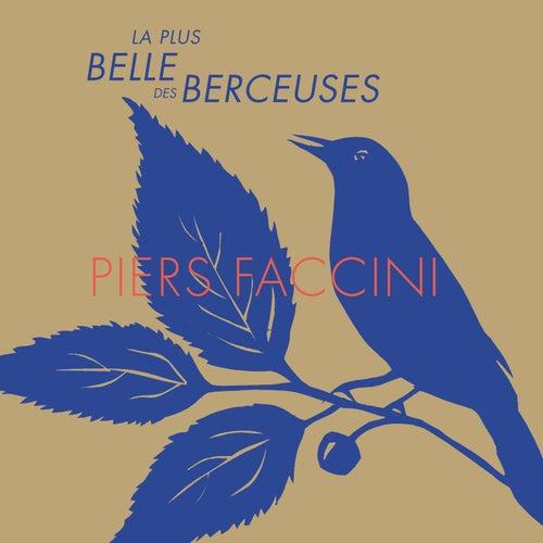 La Plus Belle Des Berceuses by Piers Faccini