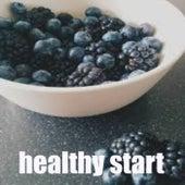 Healthy Start von Various Artists