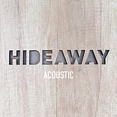 Hideaway (Acoustic) by Dan Owen
