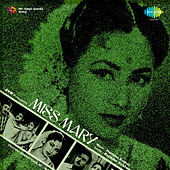 Miss Mary (Original Motion Picture Soundtrack) by Various Artists