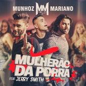 Mulherão da Porra de Munhoz & Mariano