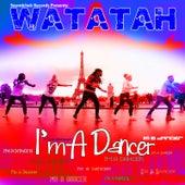 I'm a Dancer by Watatah