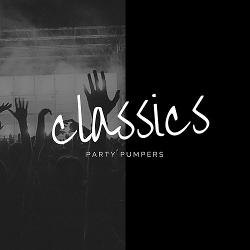 Classics by Party Pumpers