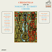 Christmas with the Norman Luboff Choir by Norman Luboff Choir
