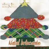 Natal Brincante by Bando De Brincantes