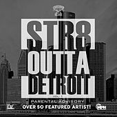 Straight Outta Detroit, Vol. 1 von Various Artists