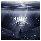 Tides EP (Remixes) by Nemea
