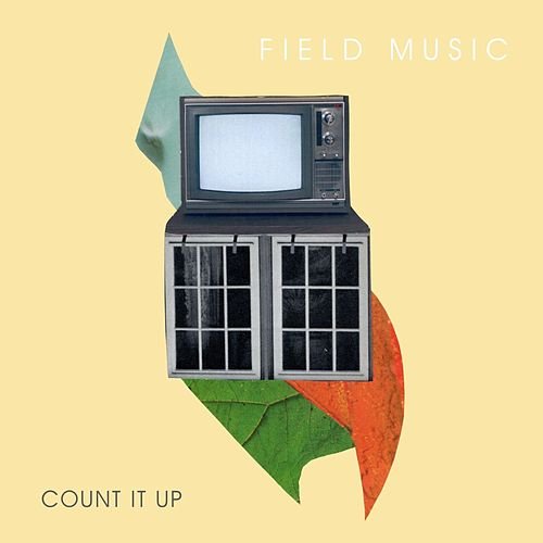 Count It Up by Field Music