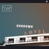 Rundown Hotel by Meh