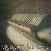 Cool Jazz Bar Music by Lounge Café