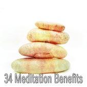 34 Meditation Benefits by Meditation Music Zone