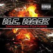 Undaground Features by M.C. Mack