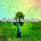 Kids Favourite Nursery Rhymes by Songs For Children