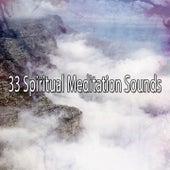 33 Spiritual Meditation Sounds by Lullabies for Deep Meditation