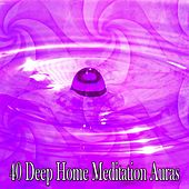 40 Deep Home Meditation Auras by Deep Sleep Meditation