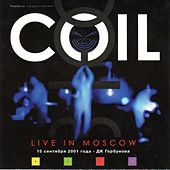 Live In Moscow by Coil