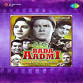 Bada Aadmi (Original Motion Picture Soundtrack) by Various Artists