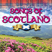 Songs of Scotland by Various Artists