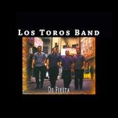 De Fiesta by Los Toros Band