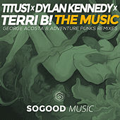 The Music by Titus1 x Dylan Kennedy x TERRI B!
