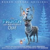 Frozen: Uma Aventura de Olaf (Banda Sonora Original) by Various Artists