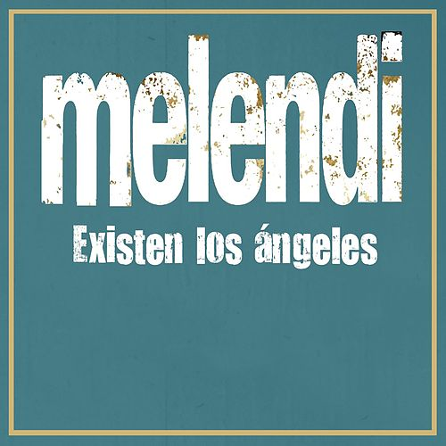 Existen los ángeles de Melendi