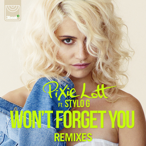 Won't Forget You (Remixes) by Pixie Lott