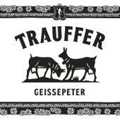 Geissepeter von Trauffer