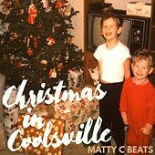 Christmas in Coolsville by Matty C Beats