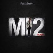 MI 2: The Movie by MI Abaga