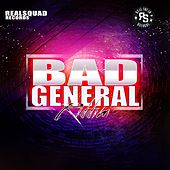 Bad General Riddim by Various Artists
