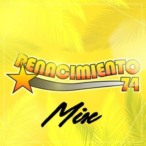 Renacimiento 74 Mix by Renacimiento 74