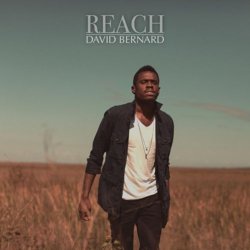 Reach by David Bernard
