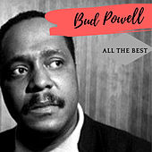 All the Best (Remastered Version) de Bud Powell