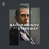 Rachmaninoff on a Steinway by Various Artists