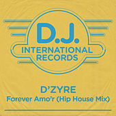 Forever Amo'r (Hip House Mix) by D'zyre