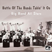 Battle of the Bands: Takin' It On by Big Band All-Stars