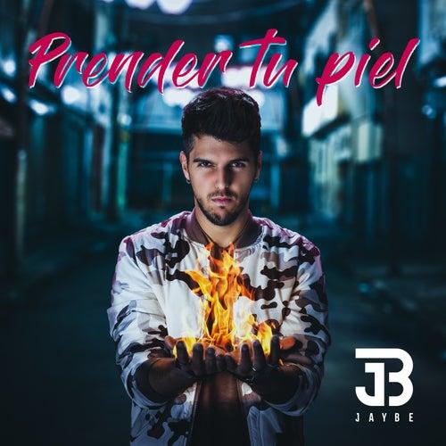 Prender Tu Piel by Jay Be