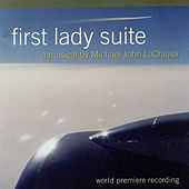 Play & Download First Lady Suite by Michael John LaChiusa | Napster