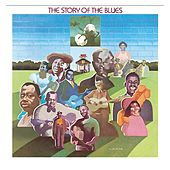 Play & Download Story Of The Blues (Legacy) by Various Artists | Napster