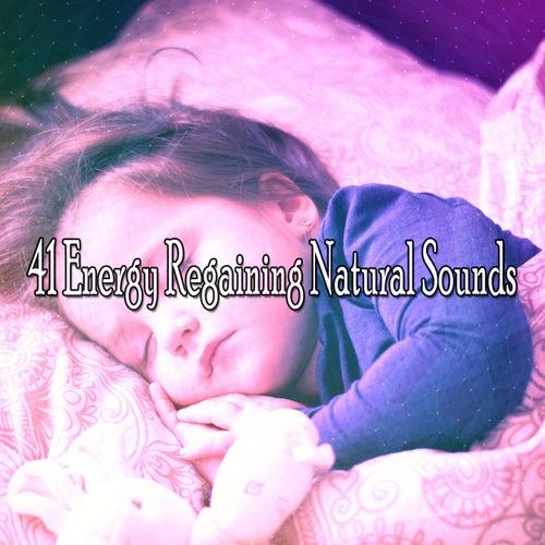 41 Energy Regaining Natural Sounds de Rockabye Lullaby